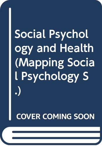 9780335098583: Social Psychology and Health (Mapping Social Psychology)