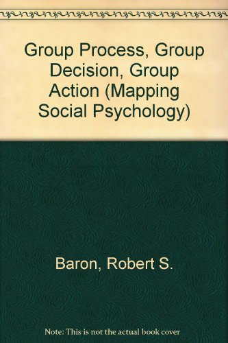 9780335098637: Group Process, Group Decision, Group Action (Mapping Social Psychology)