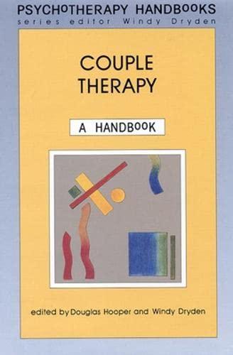 Couple Therapy: A Handbook (Psychotherapy handbooks): Open University Press