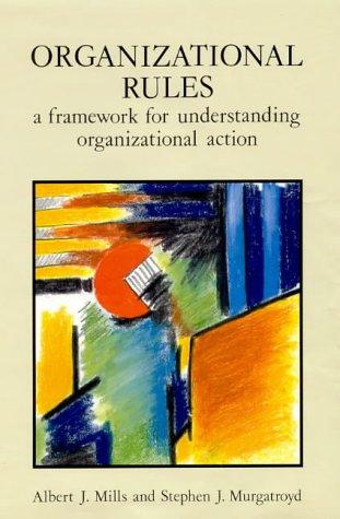 9780335099078: Organizational Rules: A Framework for Understanding Organizational Action