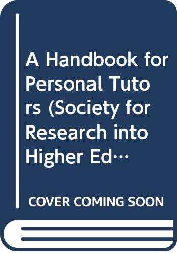 9780335099559: HANDBK FOR PERSONAL TUTORS CL (Society for Research into Higher Education)