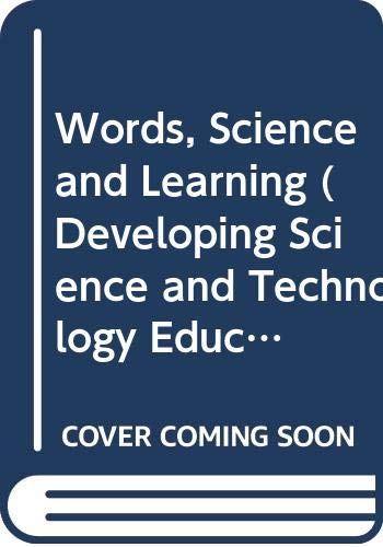 9780335099573: WORDS SCIENCE & LEARNING CL (Developing Science and Technology Education Series)