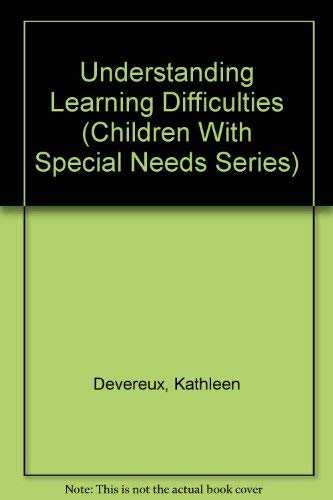 Understanding Learning Difficulties.: Devereux, Kathleen