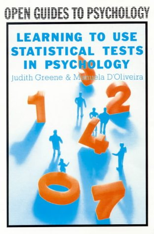 Learning to Use Statistical Tests in Psychology: A Student's Guide