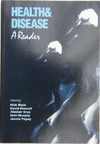 Health and Disease: A Reader: Black, Nick; Boswell,