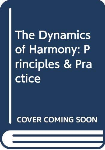 9780335105953: Dynamics of Harmony: Principles and Practice