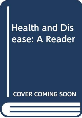 Health and Disease: A Reader: Black, Nick, Boswell,