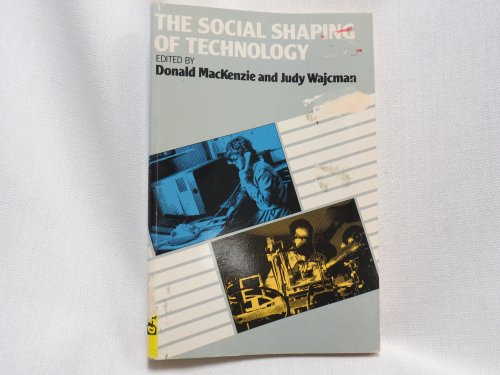 The Social Shaping of Technology: Open University Press