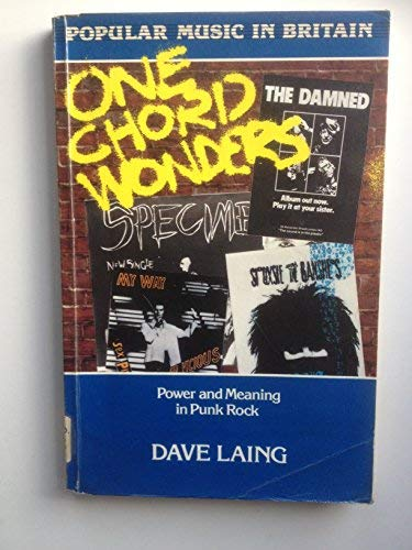 9780335150656: One Chord Wonders: Power and Meaning in Punk Rock (Popular Music in Britain)