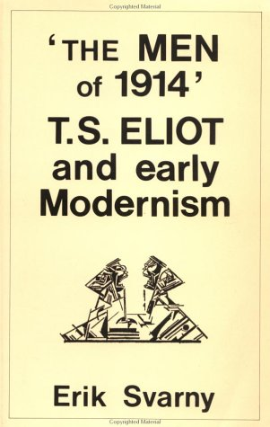 9780335150786: The Men of 1914: T.S. Eliot and Early Modernism