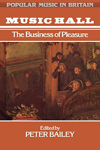 9780335151295: Music Hall: The Business of Pleasure (Popular Music in Britain)