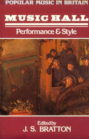 9780335151318: Music Hall: Performance and Style (Popular Music in Britain)