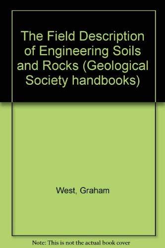 9780335152087: The Field Description of Engineering Soils and Rocks (Geological Society handbooks)