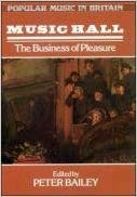 9780335152780: Music Hall: Business of Pleasure (Popular Music in Britain)