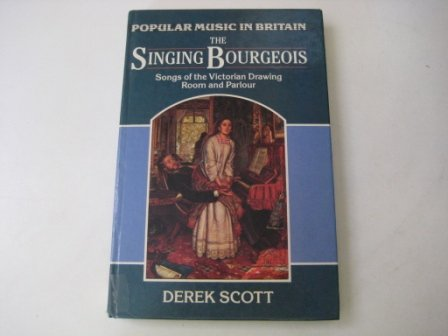 9780335152919: SINGING BOURGEOIS CL (Popular Music in Britain)