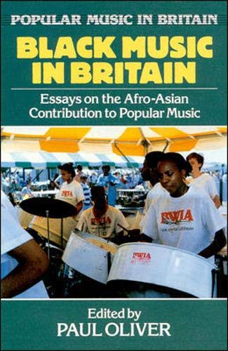 9780335152971: Black Music in Britain: Essays on the Afro-Asian Contribution to Popular Music (Popular Music in Britain)
