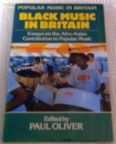 9780335152988: Black Music in Britain: Essays on the Afro-Asian Contribution to Popular Music (Popular Music in Britain)