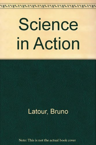 Science in Action (0335153577) by Latour, Bruno