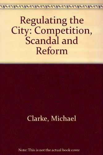 9780335153817: Regulating the City: Competition, Scandal and Reform