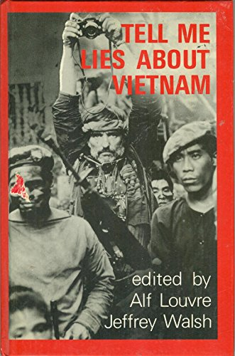 9780335155941: Tell Me Lies About Vietnam: Cultural Battles for the Meaning of War