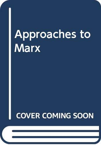 9780335156214: Approaches to Marx