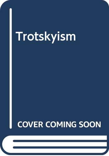 9780335156245: Trotskyism (Concepts in the Social Sciences)