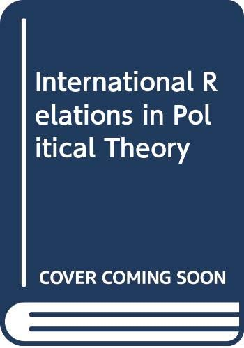 9780335156283: International Relations in Political Theory