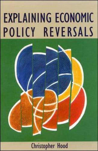 9780335156498: Explaining Economic Policy Reversals