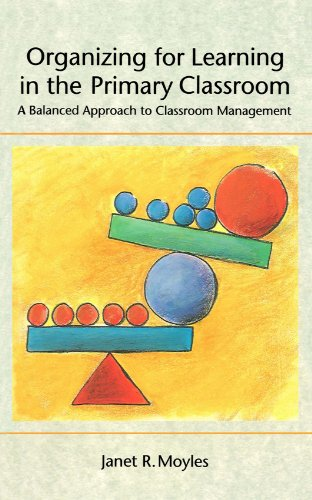 Organizing for Learning in the Primary Classroom: Moyles, Janet R.