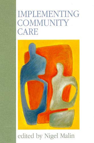 Implementing Community Care: Malin Nigel (editor)