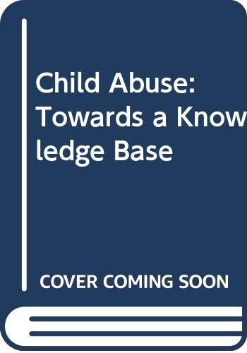 9780335157471: Child Abuse: Towards Knowledge