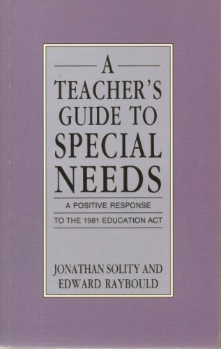 A Teacher's Guide To Special Needs: Solity Jonathan &