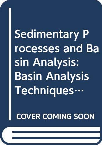 Sedimentary Processes and Basin Analysis: Basin Analysis Techniques Block 3 (Course S338) (0335163157) by Sandra Smith; etc.