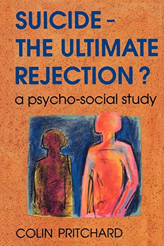 9780335190324: Suicide - The Ultimate Rejection?: A Psycho-social Study