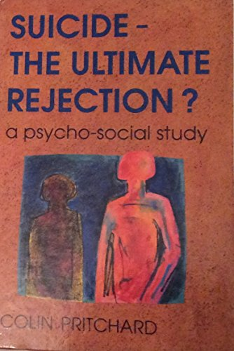 9780335190331: Suicide - The Ultimate Rejection?: A Psycho-social Study
