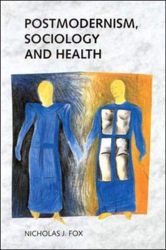 9780335190454: Postmodernism, Sociology and Health
