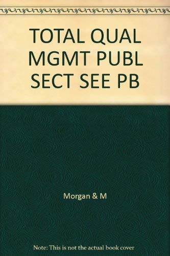 9780335191031: Total Quality Management in the Public Sector: An International Perspective