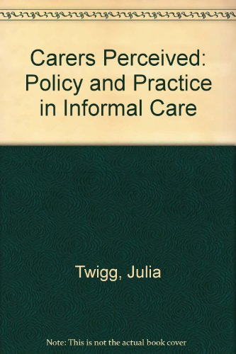 9780335191123: Carers Perceived: Policy and Practice in Informal Care