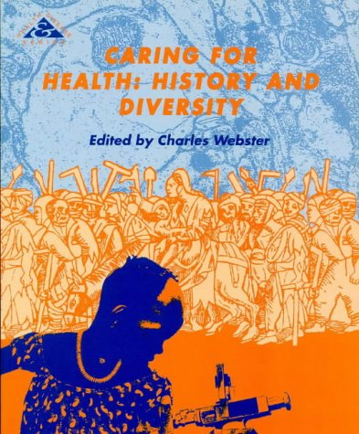 Caring for Health : History and Diversity
