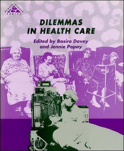 Dilemmas in Health Care (Health & Disease): Basiro Davey, Jennie