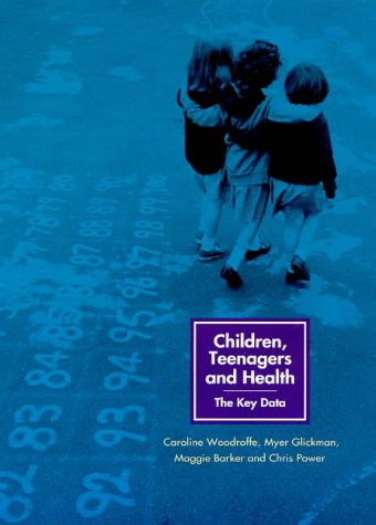 Children, Teenagers and Health: The Key Data