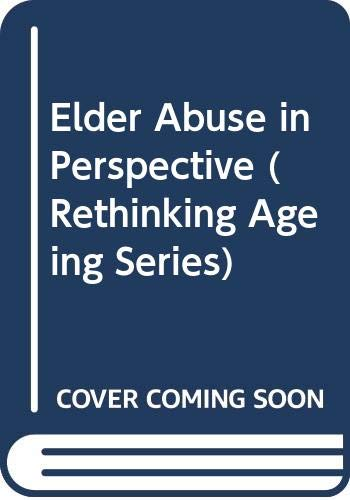 9780335191475: Elder Abuse in Perspective (Rethinking Ageing Series)