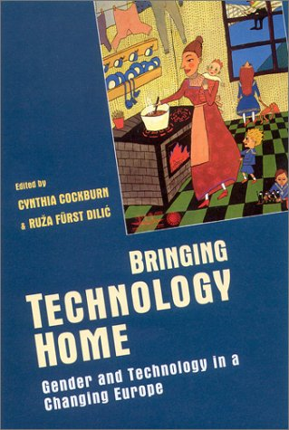 9780335191581: Bringing Technology Home: Gender and Technology in a Changing Europe