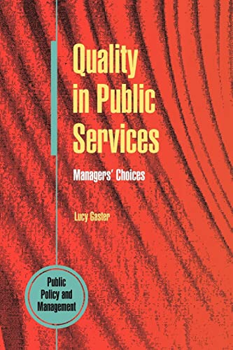 Quality In Public Services: Managers' Choices (UK
