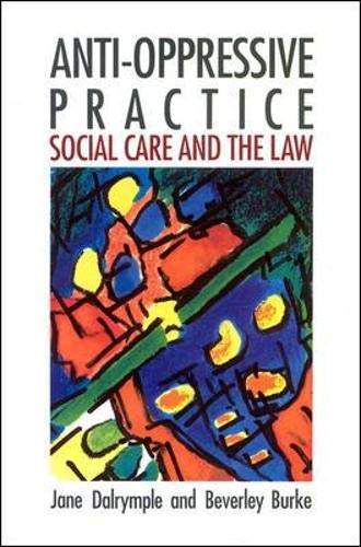 9780335191932: Anti-Oppressive Practice: Social Care and the Law