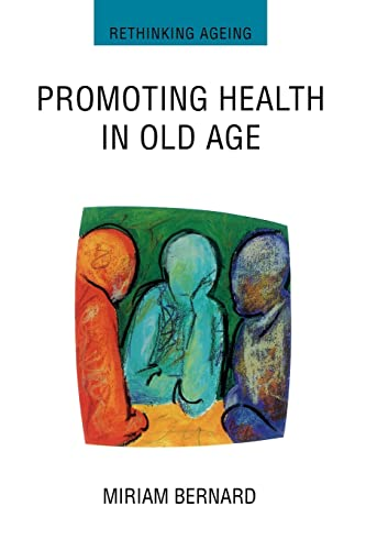 Promoting Health In Old Age: Critical Issues