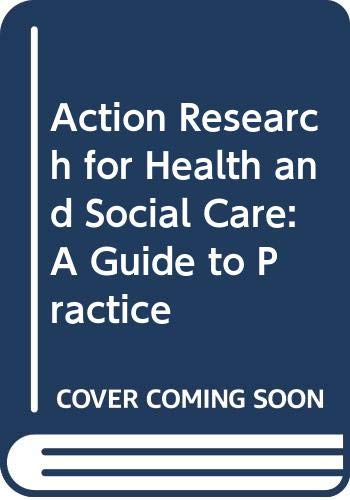 9780335192632: Action Research for Health and Social Care: A Guide to Practice