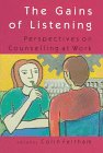 9780335192816: The Gains of Listening: Perspectives on Counselling at Work