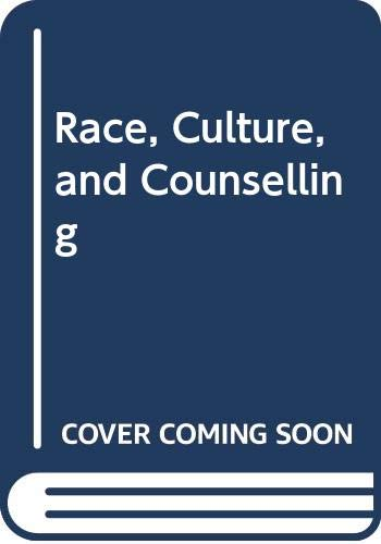 9780335192953: Race, Culture and Counselling