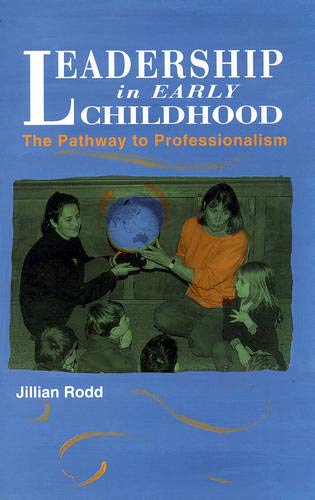 9780335193035: Leadership in Early Childhood: The Pathway to Professionalism
